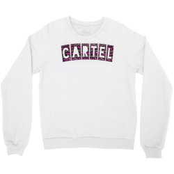 Cartel Crewneck Sweatshirt | Artistshot