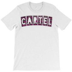 Cartel T-Shirt | Artistshot