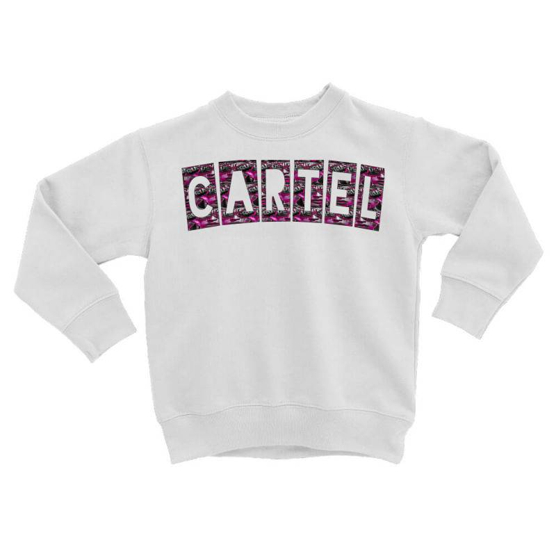 Cartel Toddler Sweatshirt | Artistshot