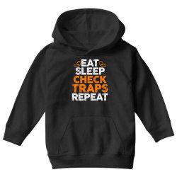 Eat sleep check traps repeat Youth Hoodie   Artistshot