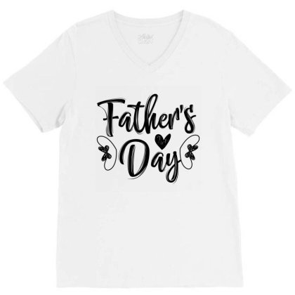 Fathers Day 01 V-neck Tee Designed By Tiococacola