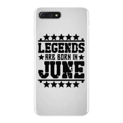 Legends are born in june iPhone 7 Plus Case | Artistshot