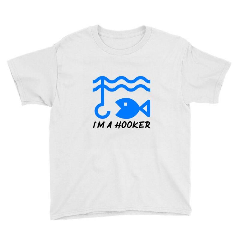 T Shirt I Am A Hooker, Fisherman Tshirt Youth Tee | Artistshot