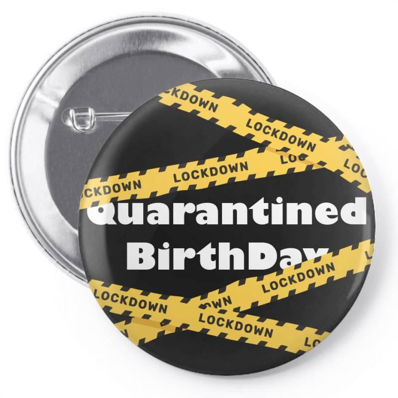 Quarantined Birthday Pin-back Button | Artistshot