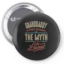granddaddy the myth the legend Pin-back button | Artistshot