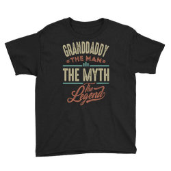 granddaddy the myth the legend Youth Tee | Artistshot