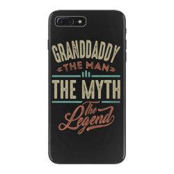 granddaddy the myth the legend iPhone 7 Plus Case | Artistshot