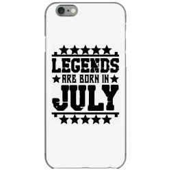 Legends are born in july iPhone 6/6s Case | Artistshot