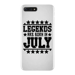 Legends are born in july iPhone 7 Plus Case | Artistshot