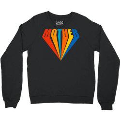 Mother Crewneck Sweatshirt | Artistshot