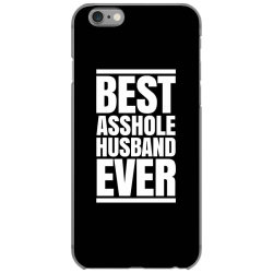 BEST ASSHOLE HUSBAND EVER iPhone 6/6s Case | Artistshot