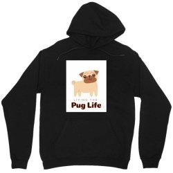 Living the pug life Unisex Hoodie | Artistshot