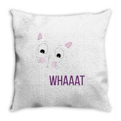 cat whaaat Throw Pillow | Artistshot