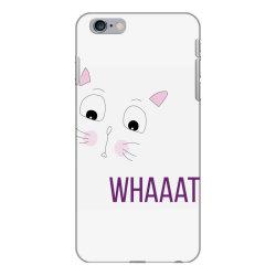 cat whaaat iPhone 6 Plus/6s Plus Case | Artistshot