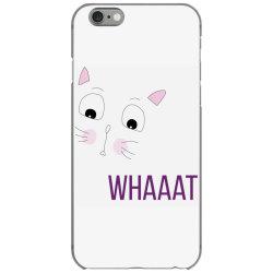cat whaaat iPhone 6/6s Case | Artistshot