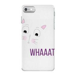 cat whaaat iPhone 7 Case | Artistshot