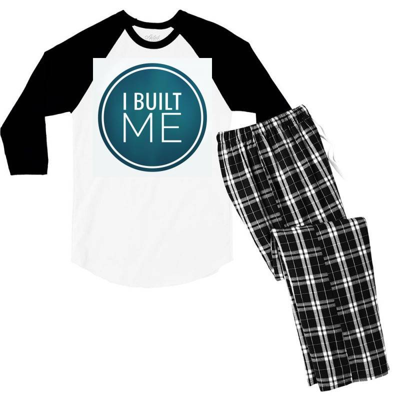 I Built Me Men's 3/4 Sleeve Pajama Set   Artistshot
