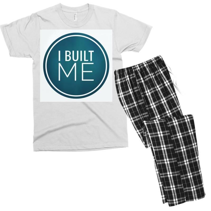 I Built Me Men's T-shirt Pajama Set | Artistshot