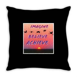 Imagine Believe Achieve Throw Pillow | Artistshot