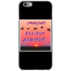 Imagine Believe Achieve iPhone 6/6s Case | Artistshot