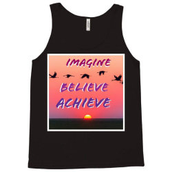 Imagine Believe Achieve Tank Top | Artistshot