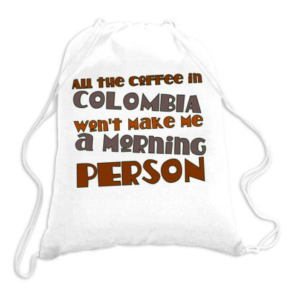 All The Coffee In Colombia Drawstring Bags Designed By Samkal