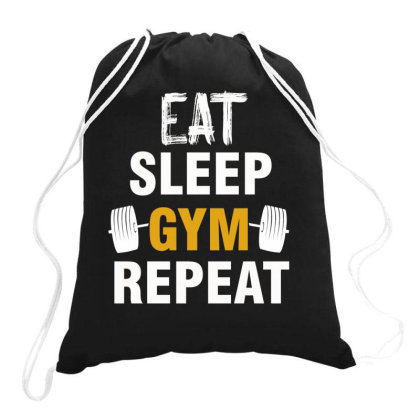 Eat Sleep Gym  Repeat Drawstring Bags Designed By Cogentprint
