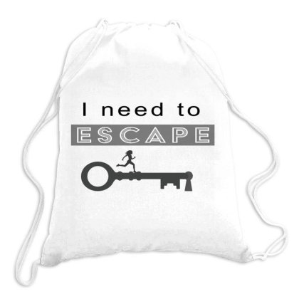 I Need To Escape Drawstring Bags Designed By Bkirank14