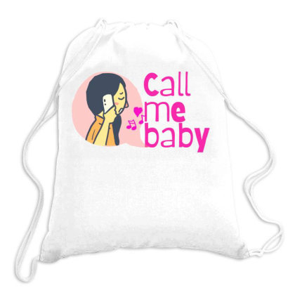Call Me Baby Drawstring Bags Designed By Wavi