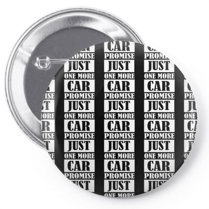 Just One More Care I Promise Pin-back Button Designed By Redline77