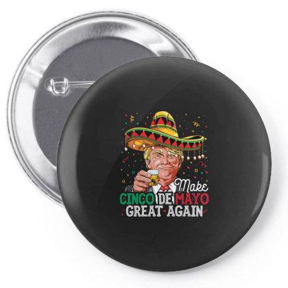 Make Cinco De Mayo Great Again Trump Sombrero Gifts Pin-back Button Designed By Liquegifts