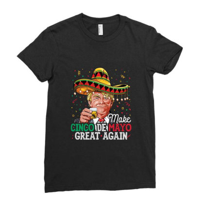 Make Cinco De Mayo Great Again Trump Sombrero Gifts Ladies Fitted T-shirt Designed By Liquegifts