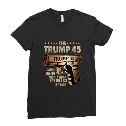 Trump 45 Greater Than 44 Gun Rights 2nd Amendment Usa Elect Gifts Ladies Fitted T-shirt Designed By Liquegifts
