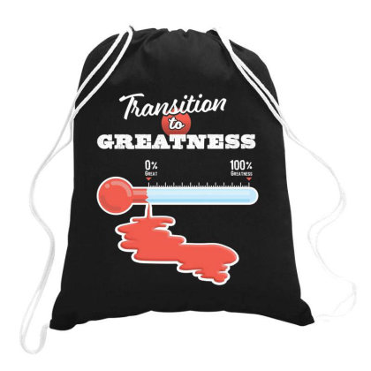 Transition To Greatness Drawstring Bags Designed By Kakashop