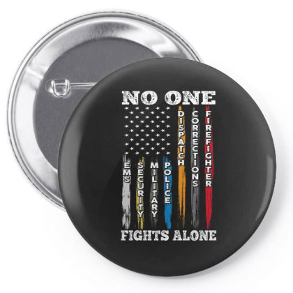 No One Fights Alone Pin-back Button Designed By Kakashop