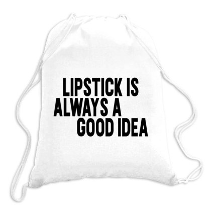 Lipstick Is Always A Good Idea Drawstring Bags Designed By Alececonello