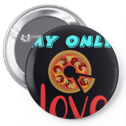 My Love Pizza Pin-back Button Designed By Suju