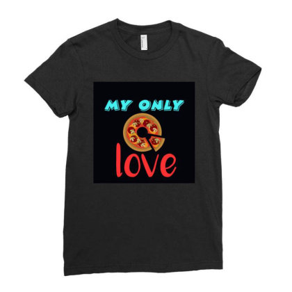 My Love Pizza Ladies Fitted T-shirt Designed By Suju