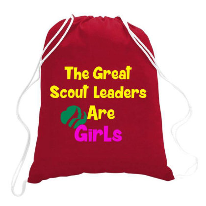 The Great Scout Leaders Are Girls Drawstring Bags Designed By Redline77