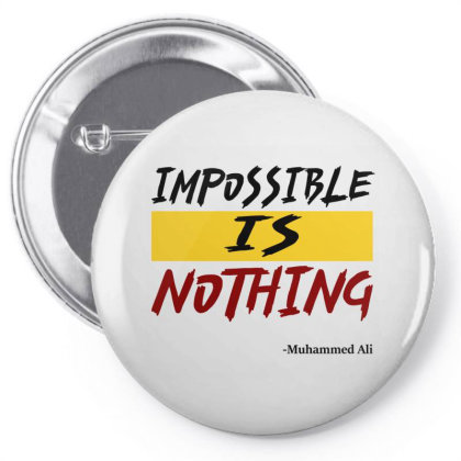 Impossible Is Nothing Pin-back Button Designed By Redline77