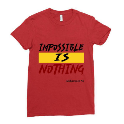 Impossible Is Nothing Ladies Fitted T-shirt Designed By Redline77