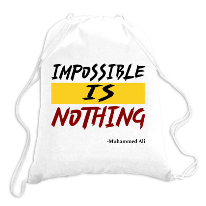 Impossible Is Nothing Drawstring Bags Designed By Redline77
