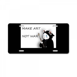 Make Art Not War License Plate   Artistshot