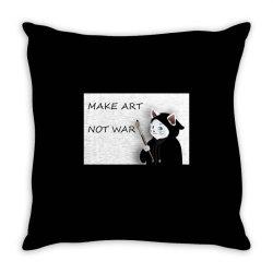 Make Art Not War Throw Pillow   Artistshot
