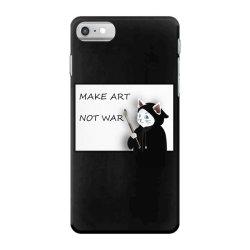 Make Art Not War iPhone 7 Case   Artistshot