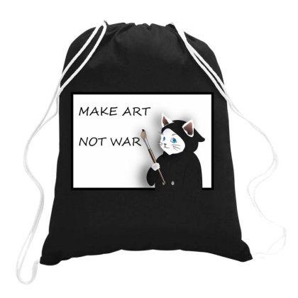 Make Art Not War Drawstring Bags Designed By Bestmom