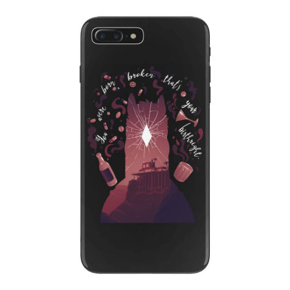 You Were Born Broken Iphone 7 Plus Case Designed By Alespedy