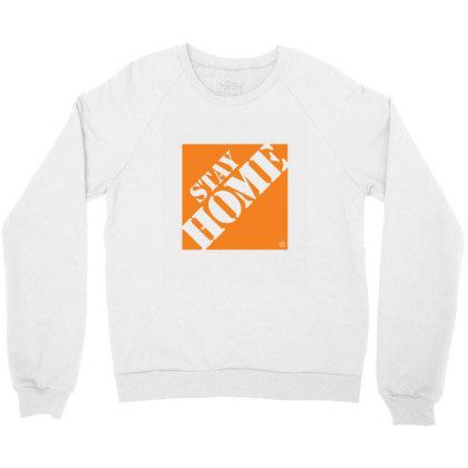 Stay Home Despot 1 Crewneck Sweatshirt Designed By Sr88