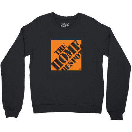 The Home Despot Crewneck Sweatshirt Designed By Sr88
