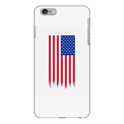 American Flag And The Blood Of Freedom Iphone 6 Plus/6s Plus Case Designed By Alamy